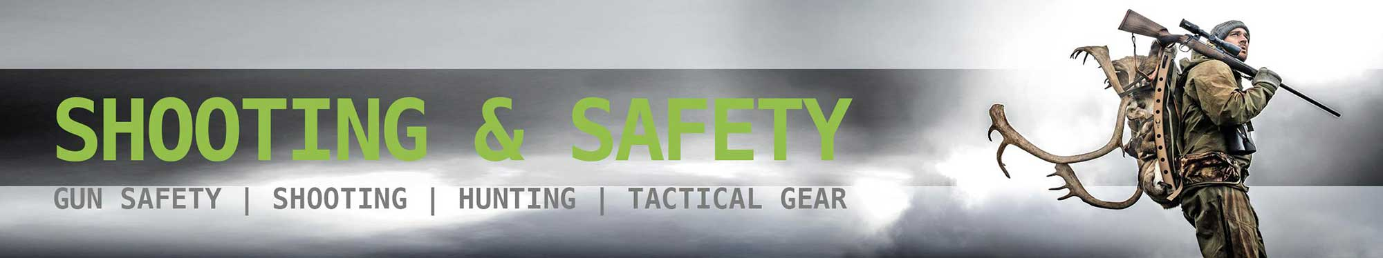 Shooting & Safety