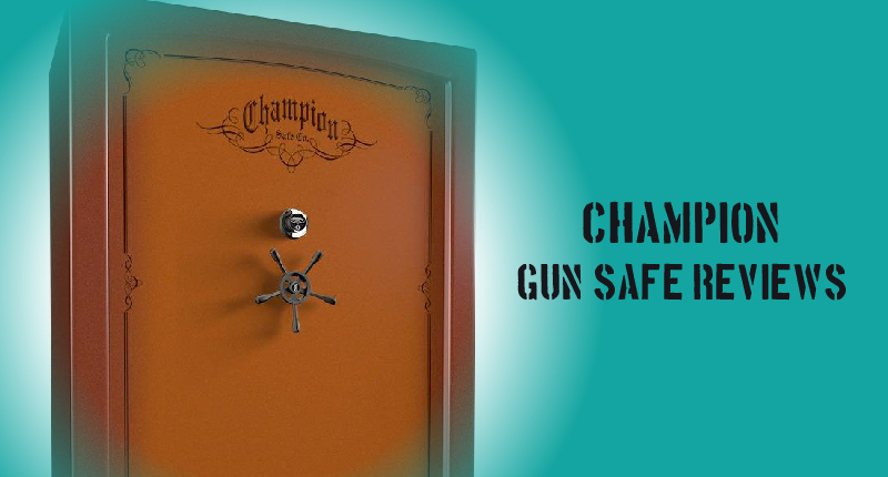 champion gun safe reviews